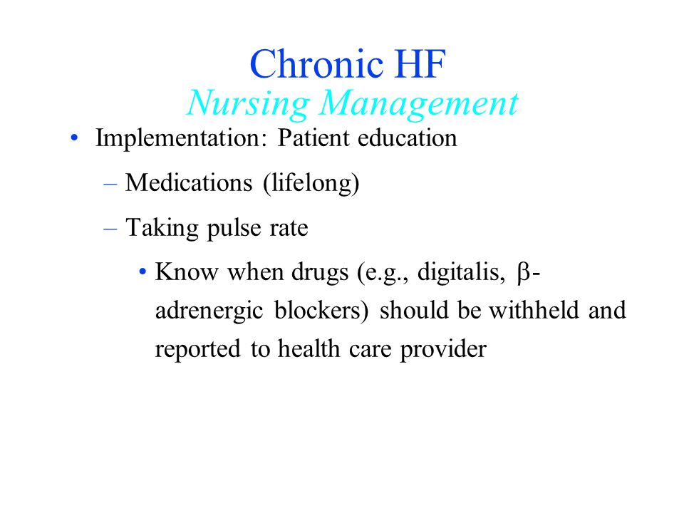 Chronic HF Nursing Management