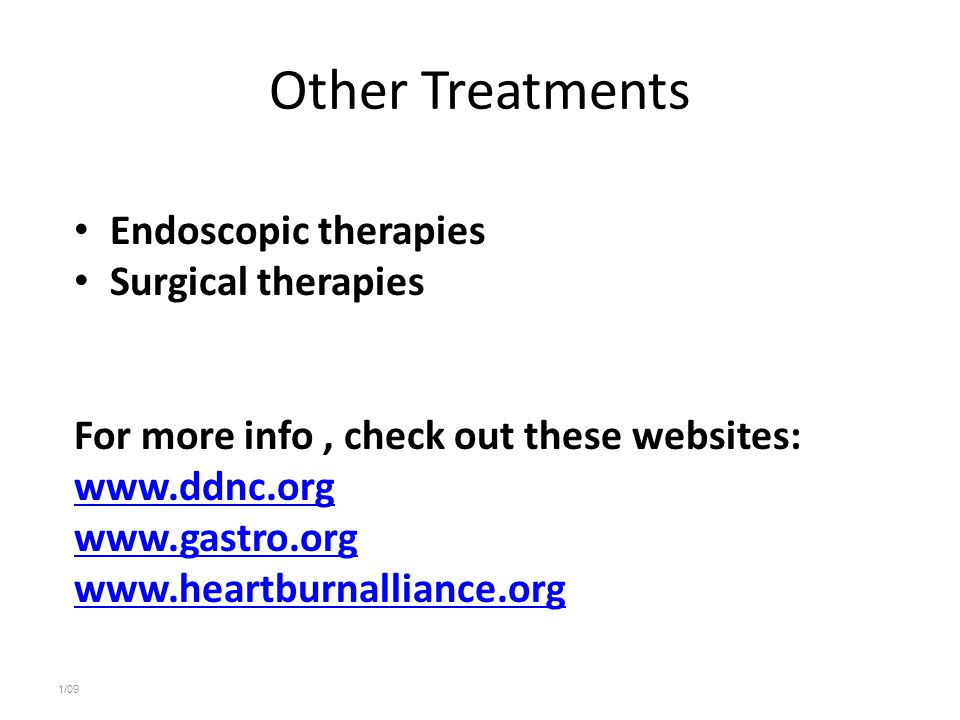Other Treatments Endoscopic therapies Surgical therapies