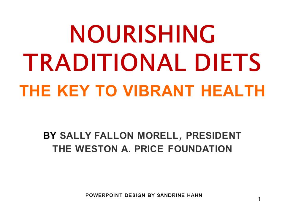 THE KEY TO VIBRANT HEALTH THE WESTON A. PRICE FOUNDATION
