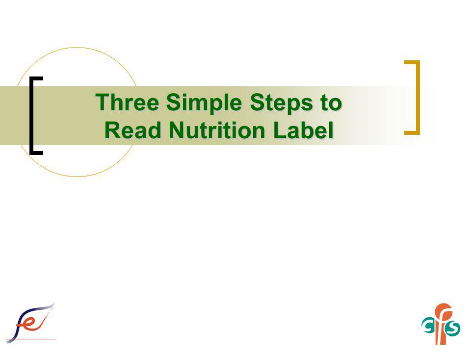 Three Simple Steps to Read Nutrition Label