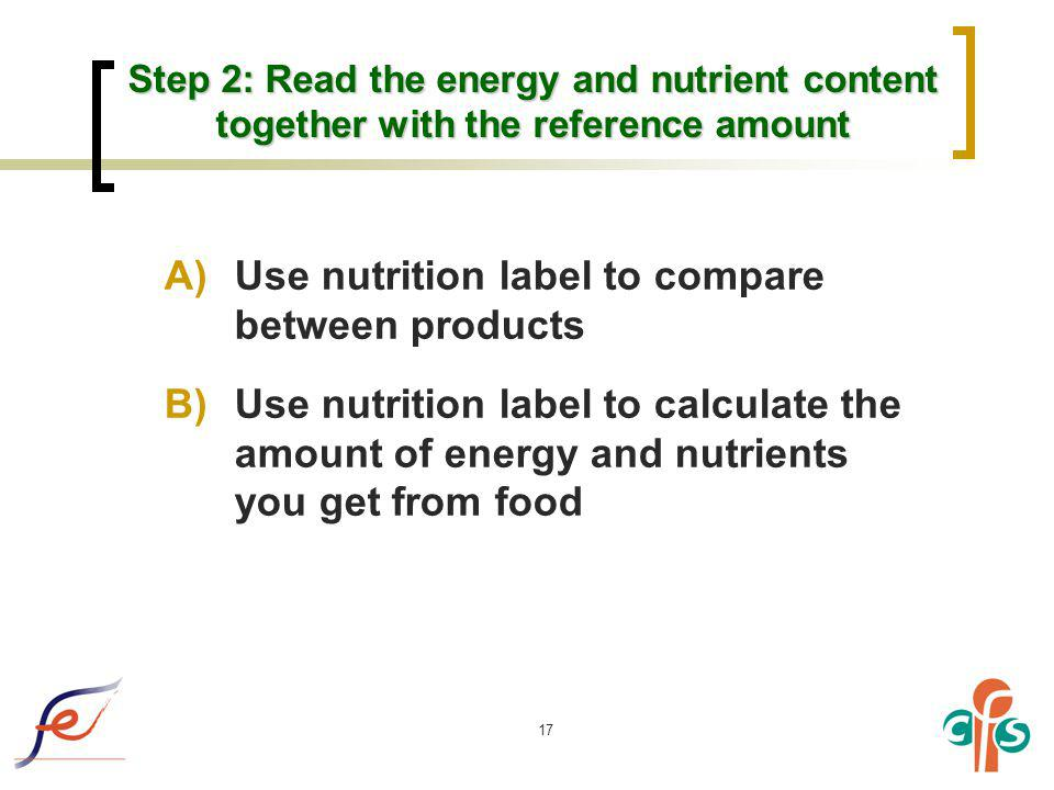 Use nutrition label to compare between products