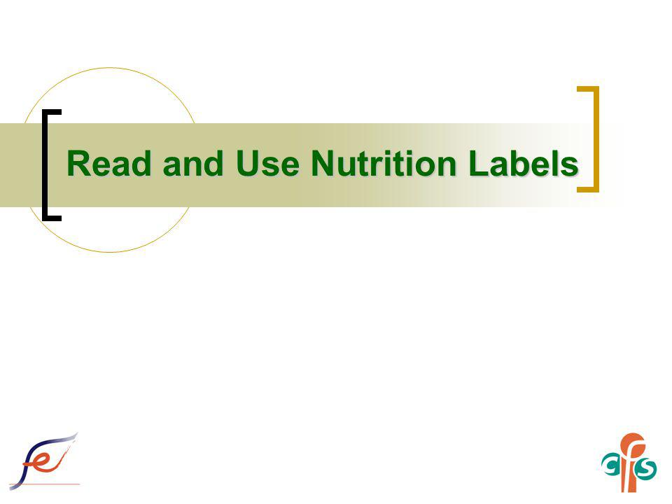 Read and Use Nutrition Labels