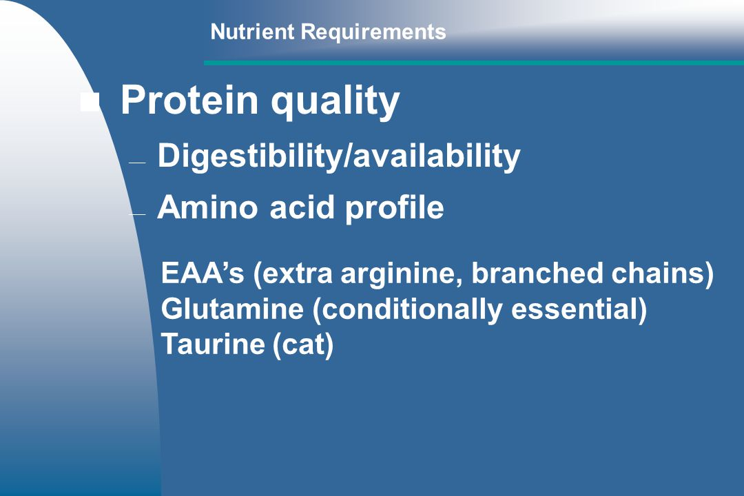 Protein quality Digestibility/availability Amino acid profile