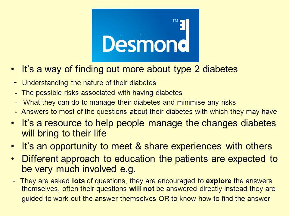 It's a way of finding out more about type 2 diabetes