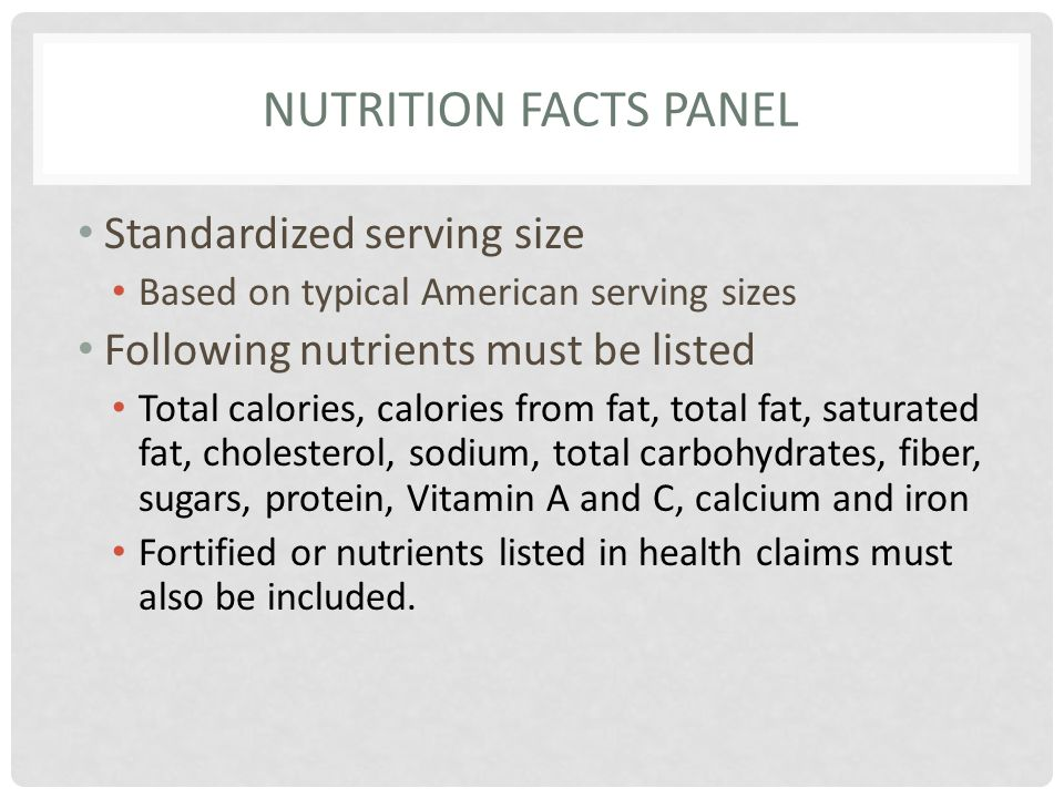 Nutrition Facts Panel Standardized serving size