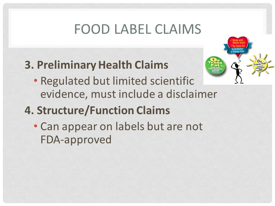 Food Label Claims 3. Preliminary Health Claims