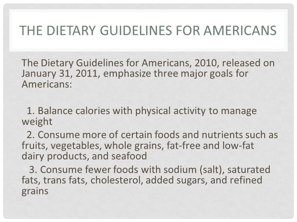 The Dietary Guidelines for Americans