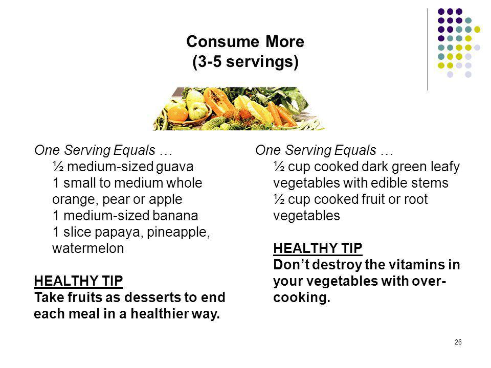 Consume More (3-5 servings)