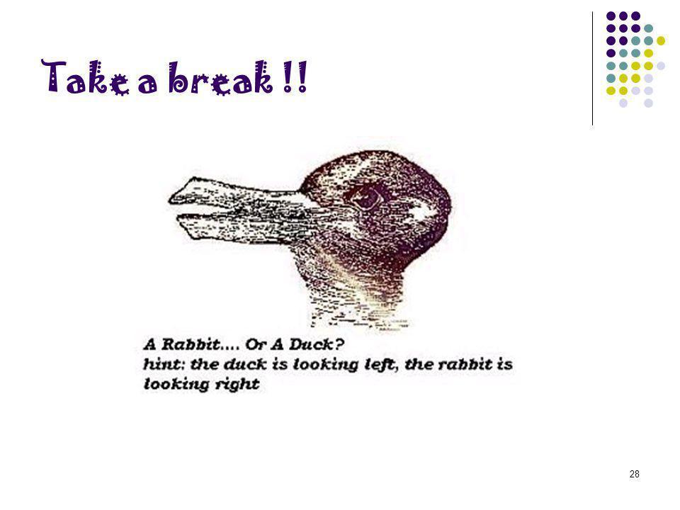Take a break !!