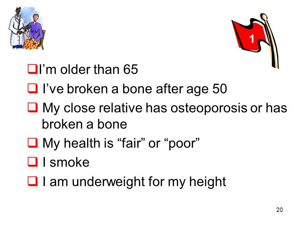 I've broken a bone after age 50