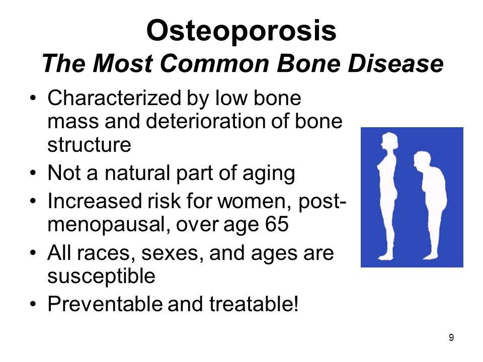 Osteoporosis The Most Common Bone Disease
