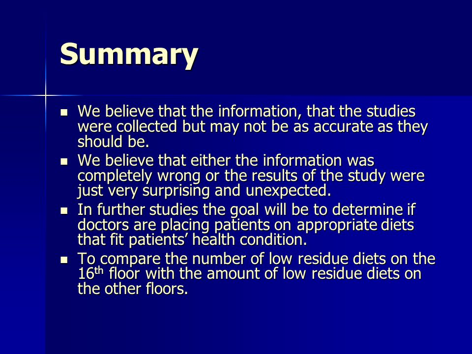 Summary We believe that the information, that the studies were collected but may not be as accurate as they should be.