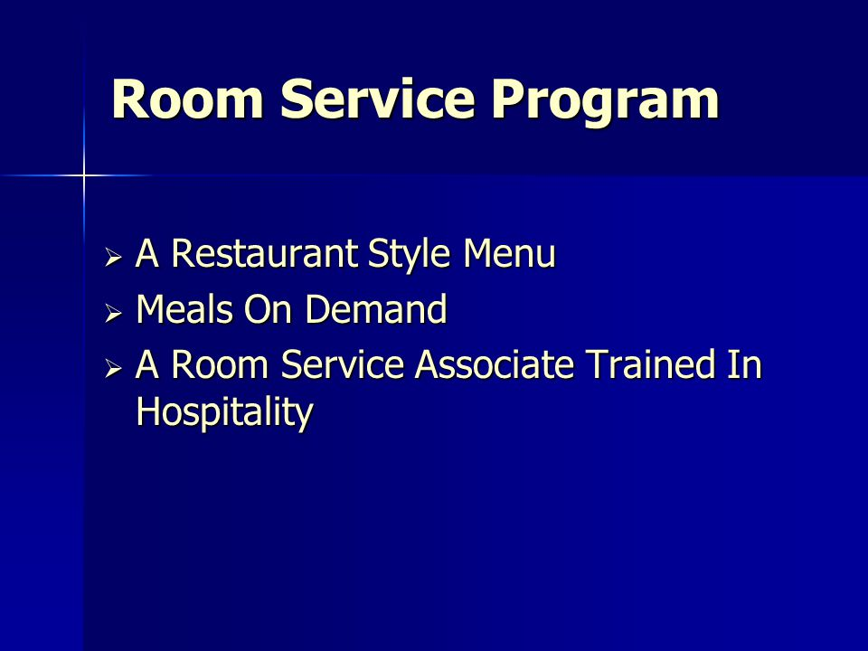 Room Service Program A Restaurant Style Menu Meals On Demand