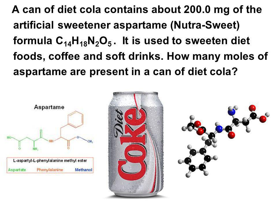 A can of diet cola contains about 200