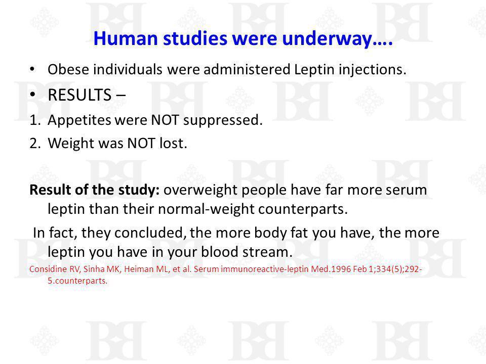 Human studies were underway….