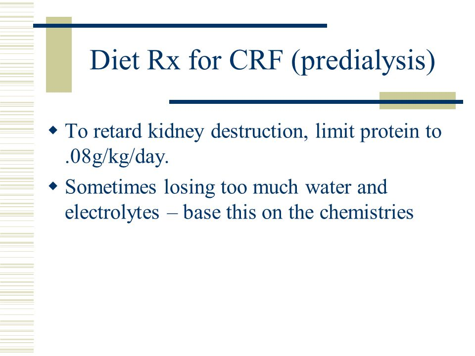 Diet Rx for CRF (predialysis)