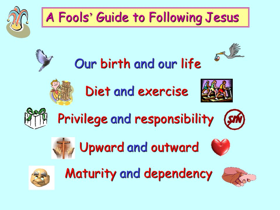 A Fools' Guide to Following Jesus