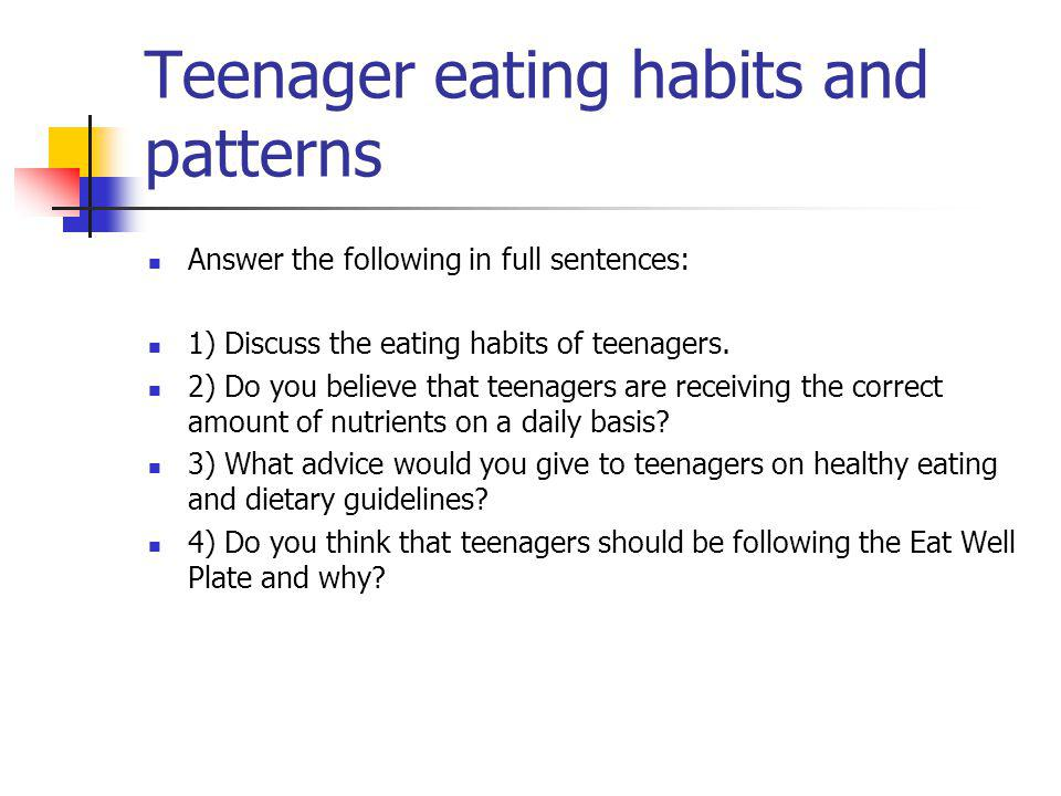 Teenager eating habits and patterns
