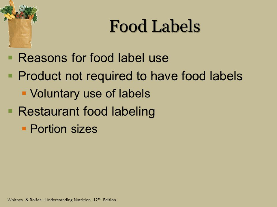 Food Labels Reasons for food label use