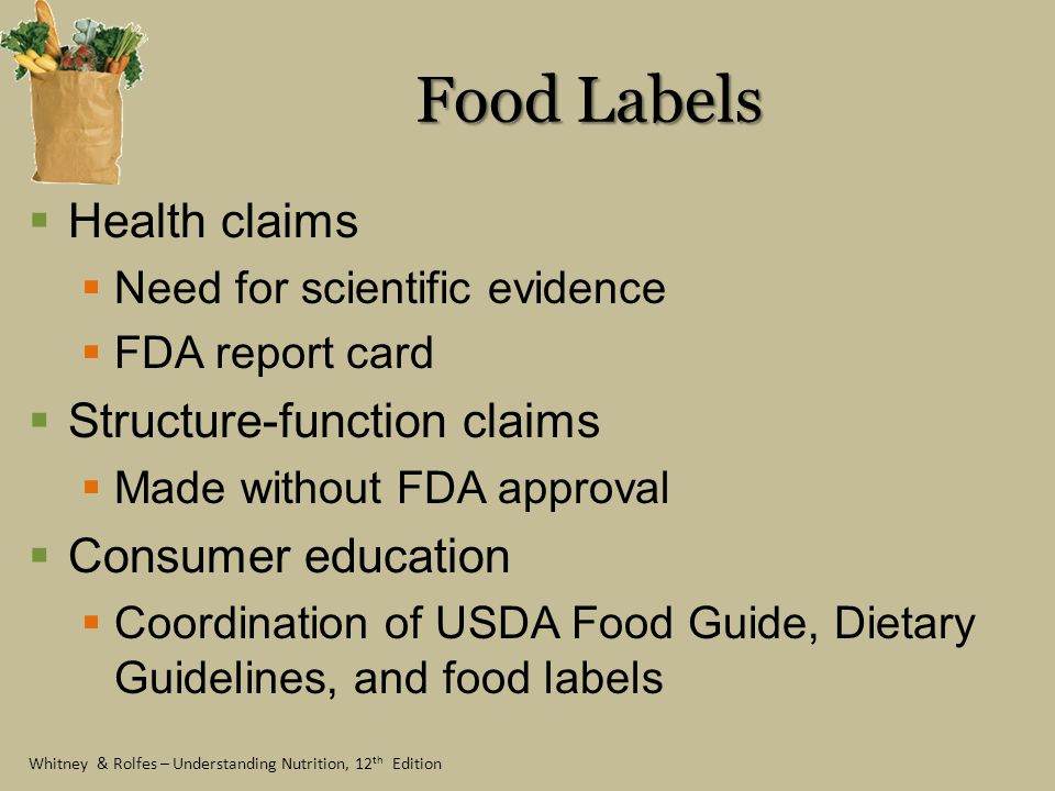 Food Labels Health claims Structure-function claims Consumer education
