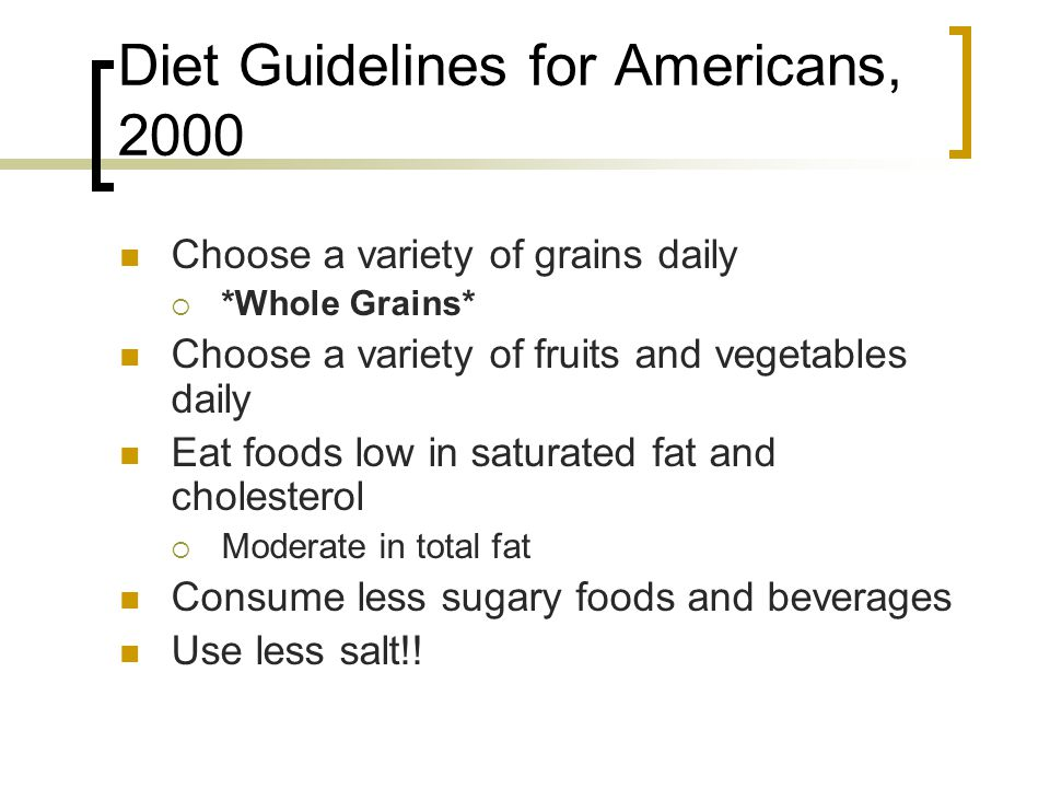 Diet Guidelines for Americans, 2000