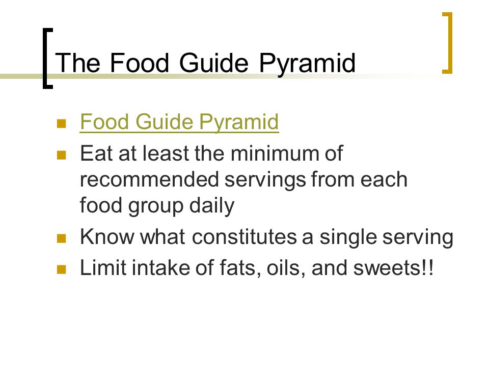 The Food Guide Pyramid Food Guide Pyramid