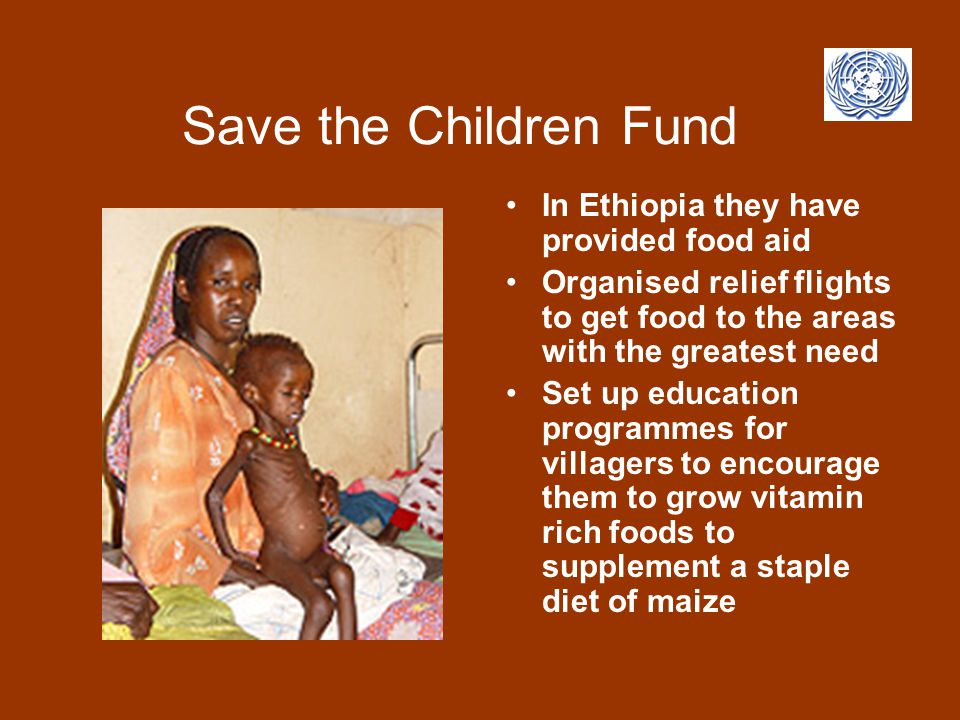 Save the Children Fund In Ethiopia they have provided food aid