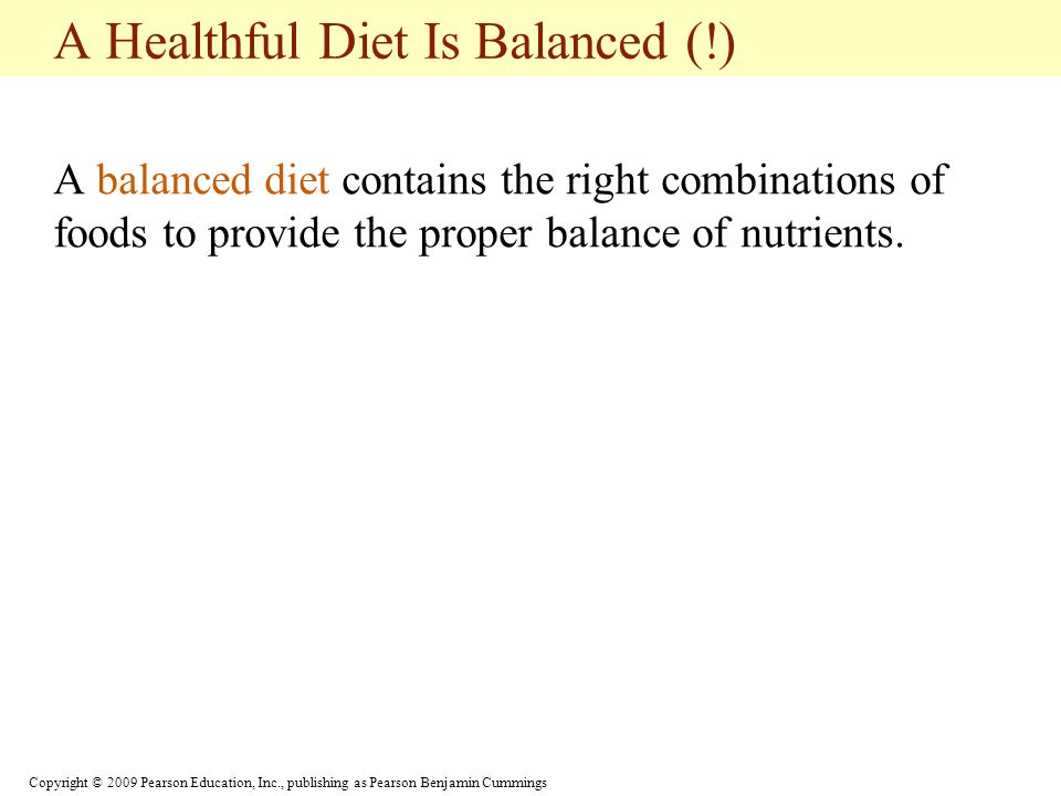 A Healthful Diet Is Balanced (!)