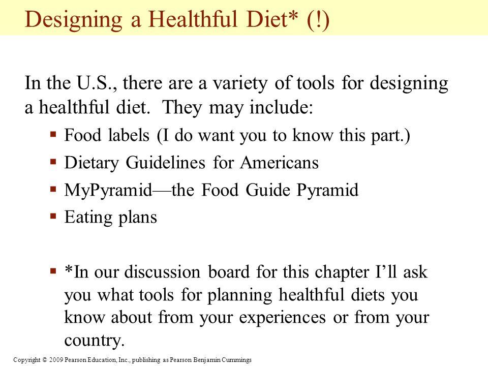 Designing a Healthful Diet* (!)