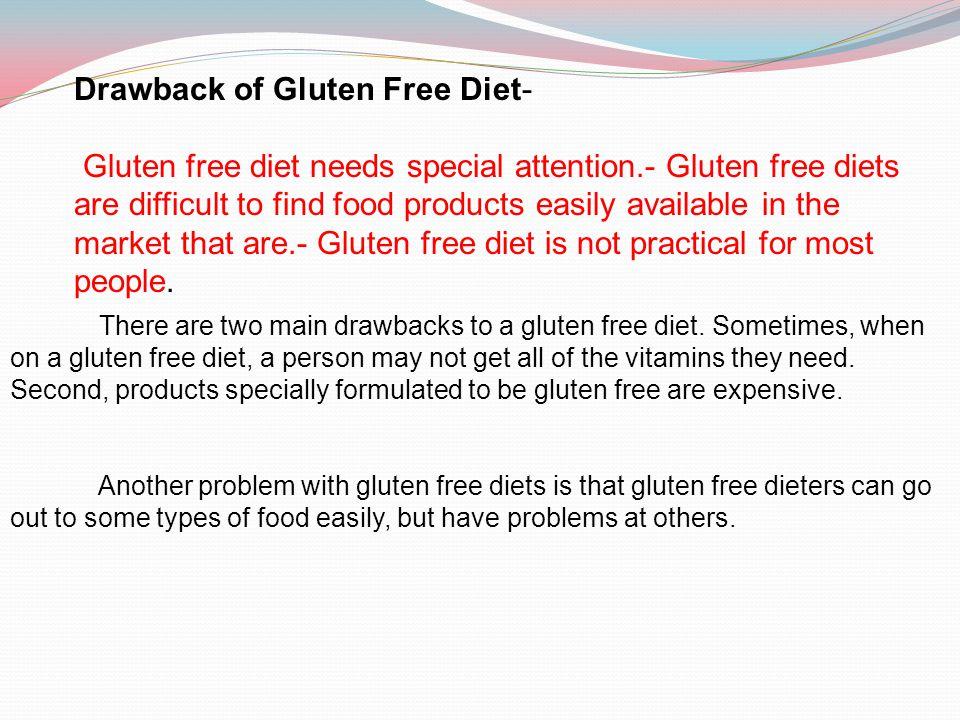 Drawback of Gluten Free Diet-