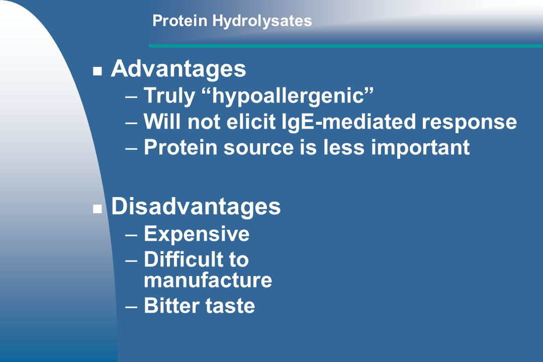 Advantages Disadvantages Truly hypoallergenic