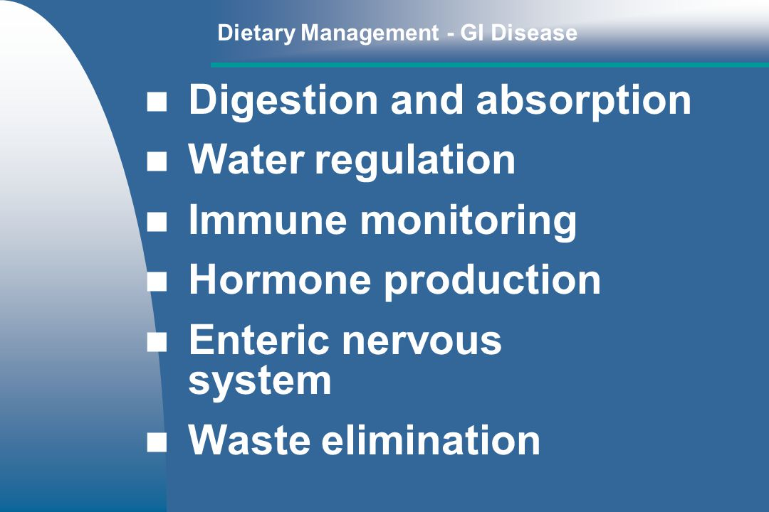 Digestion and absorption Water regulation Immune monitoring