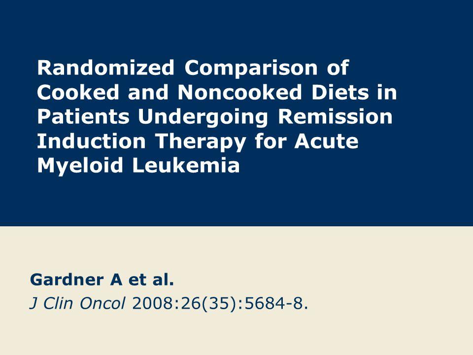 Gardner A et al. J Clin Oncol 2008:26(35):5684-8.