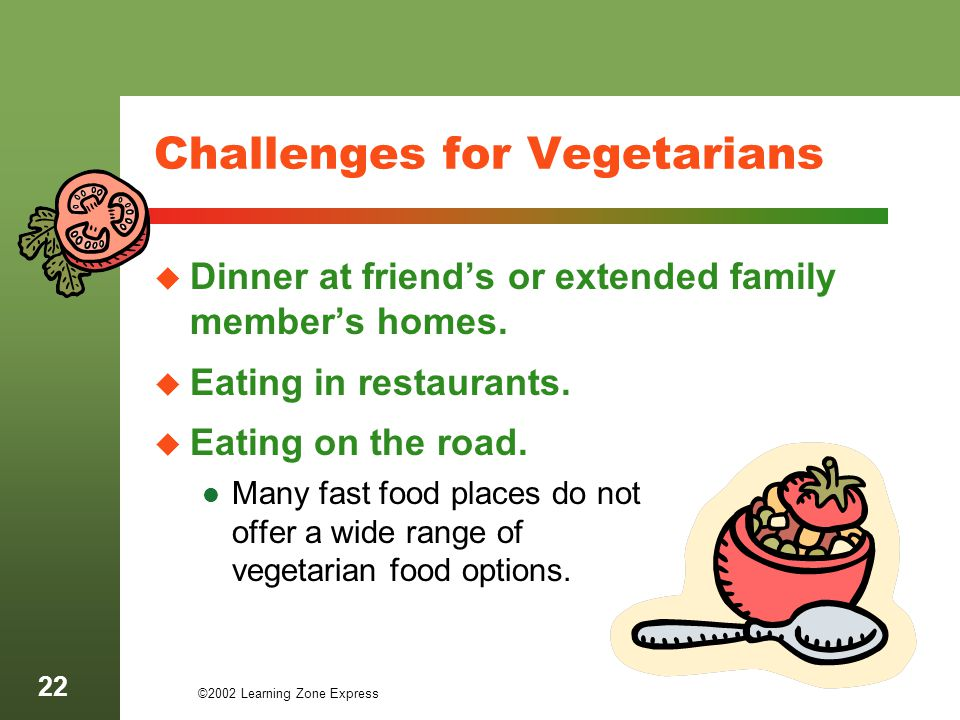 Challenges for Vegetarians