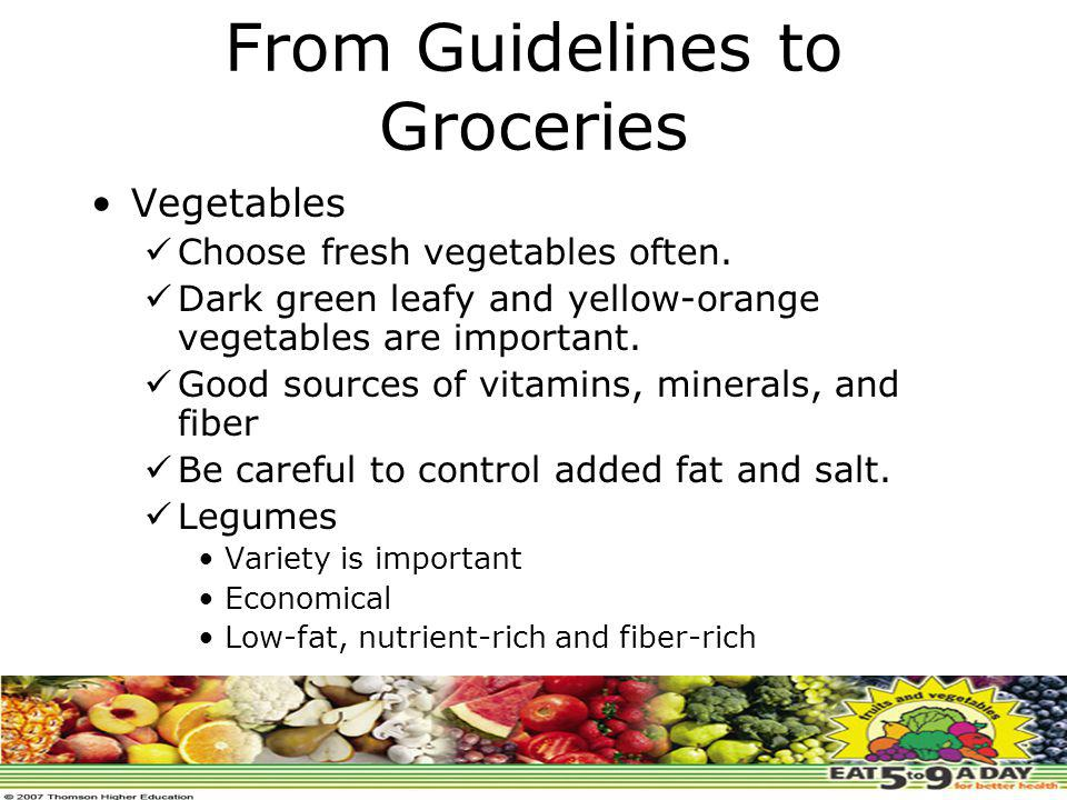 From Guidelines to Groceries