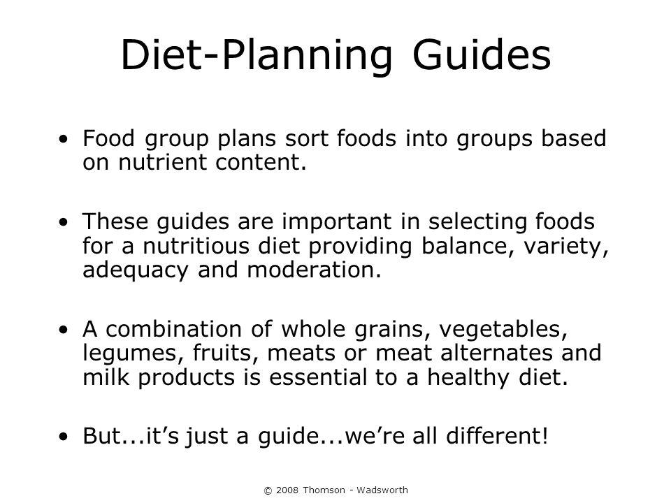 Diet-Planning Guides Food group plans sort foods into groups based on nutrient content.
