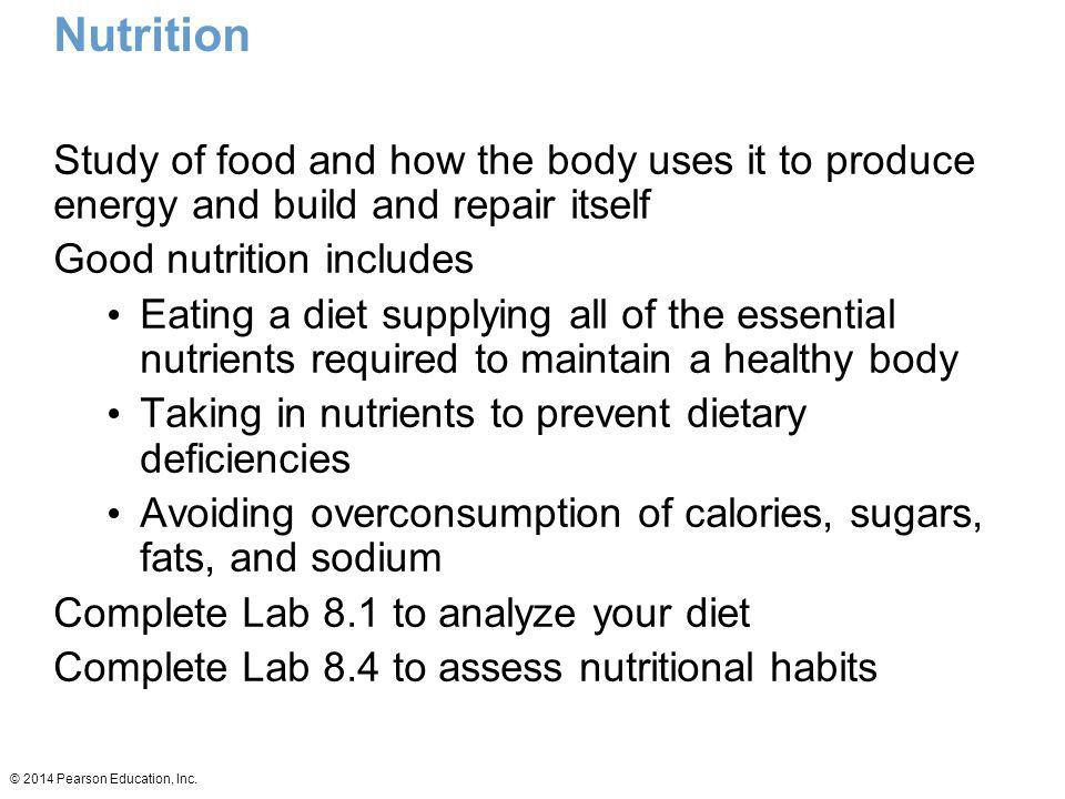 Nutrition Study of food and how the body uses it to produce energy and build and repair itself. Good nutrition includes.