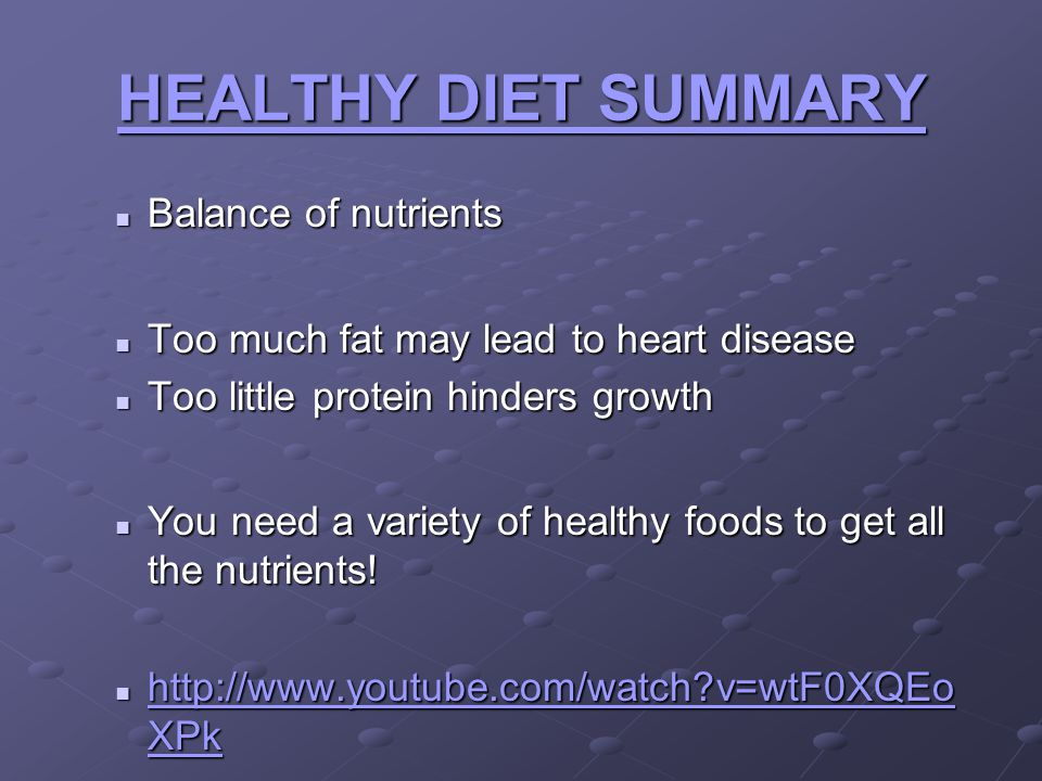 HEALTHY DIET SUMMARY Balance of nutrients