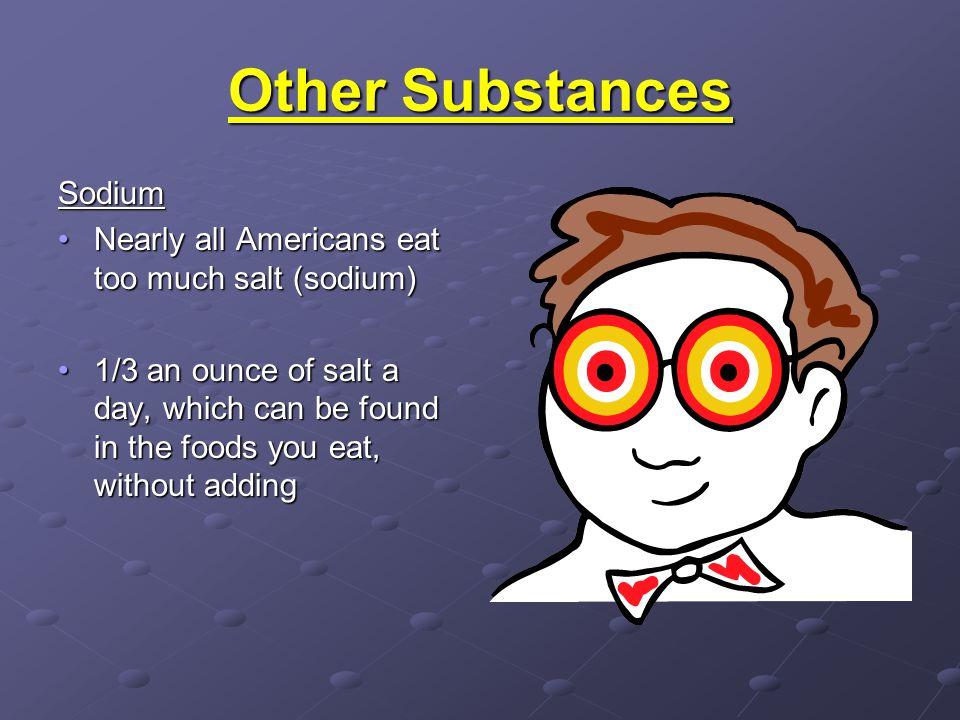 Other Substances Sodium