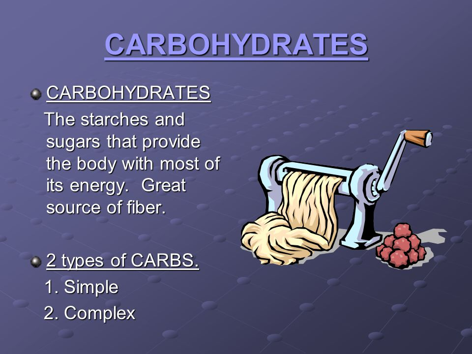 CARBOHYDRATES CARBOHYDRATES