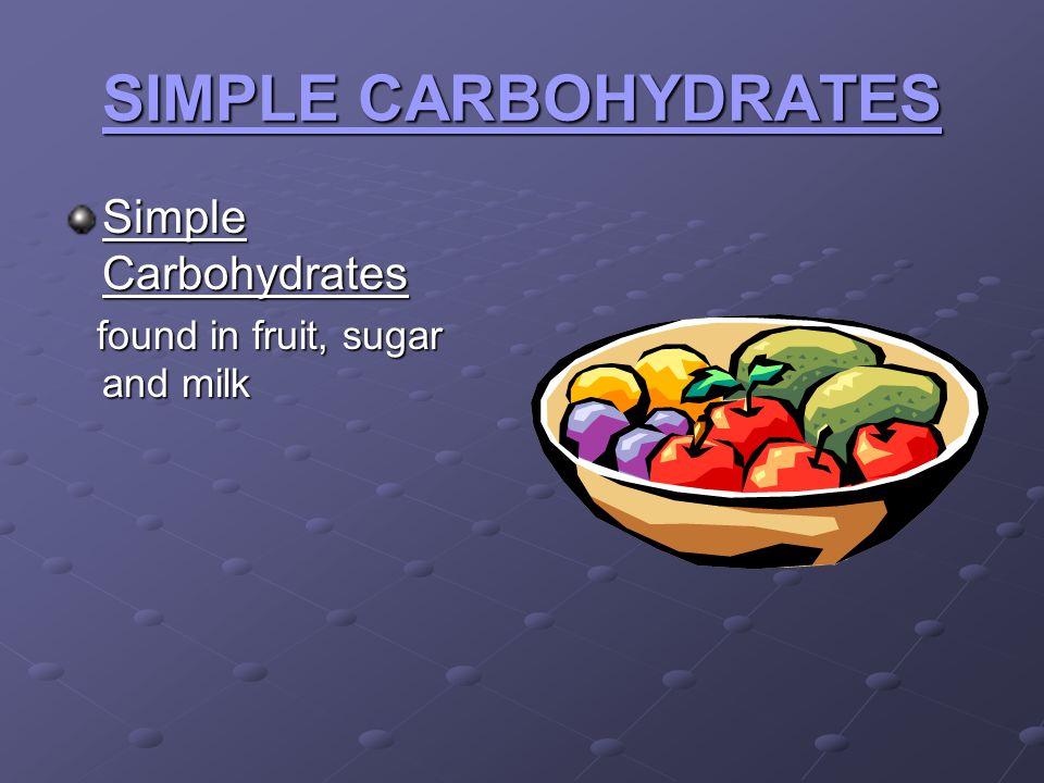 SIMPLE CARBOHYDRATES Simple Carbohydrates