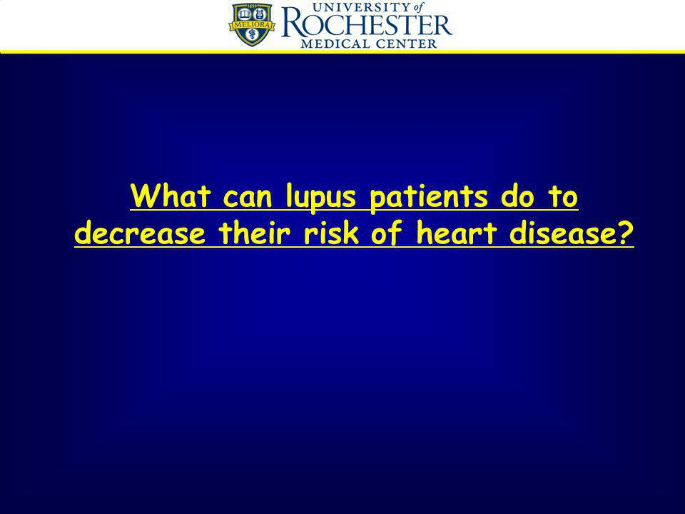 What can lupus patients do to decrease their risk of heart disease