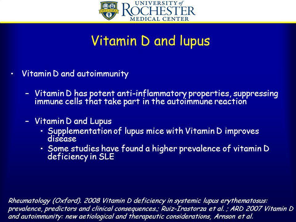 Vitamin D and lupus Vitamin D and autoimmunity