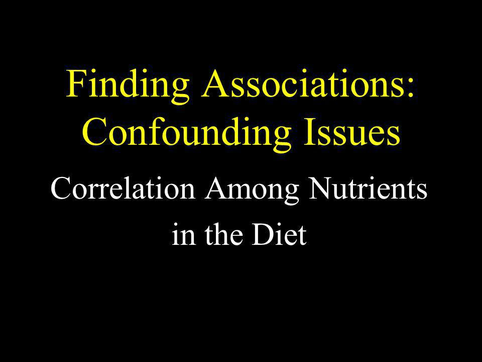 Finding Associations: Confounding Issues