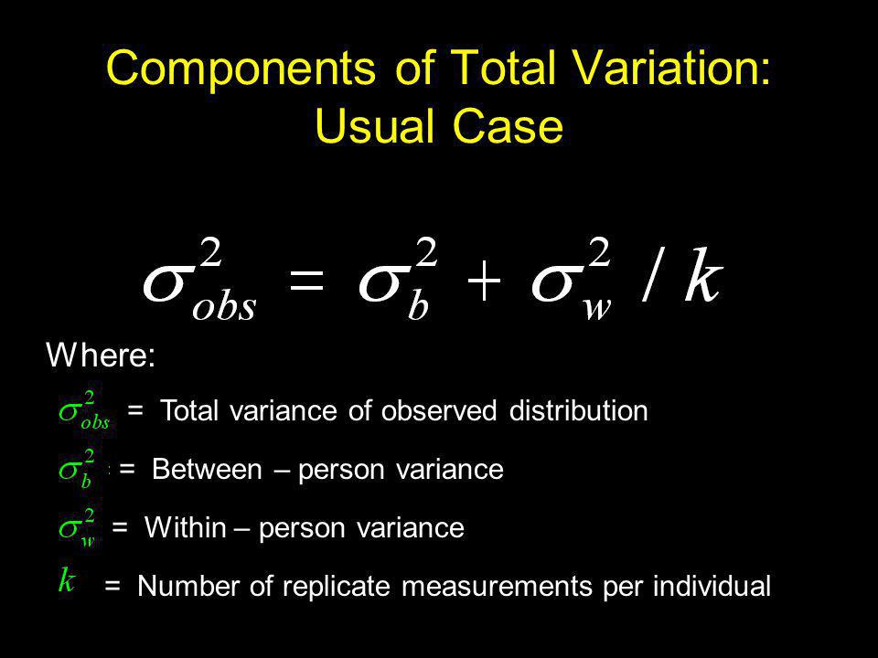 Components of Total Variation: Usual Case
