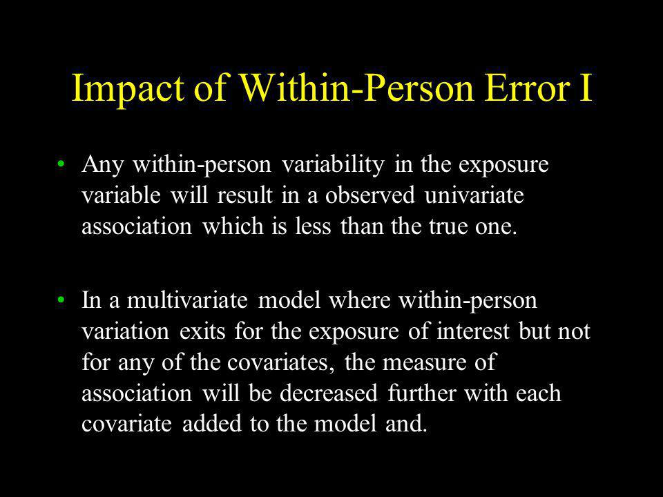 Impact of Within-Person Error I