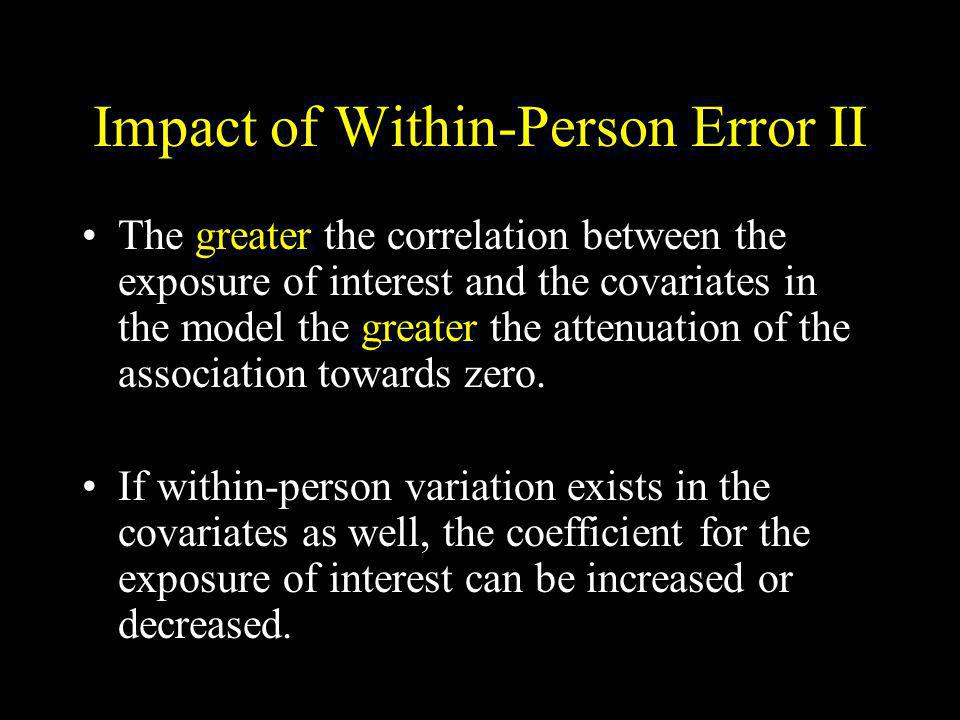 Impact of Within-Person Error II