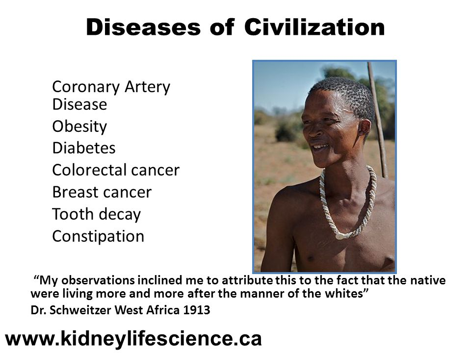 Diseases of Civilization