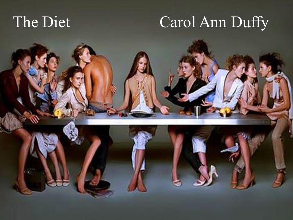 The Diet Carol Ann Duffy
