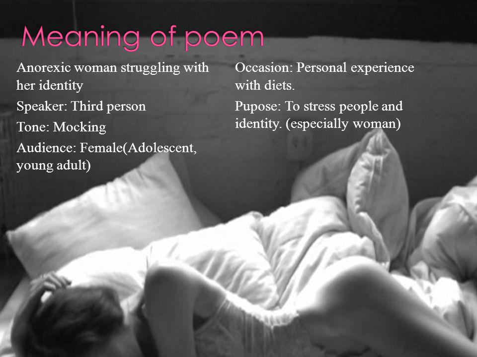 Meaning of poem Anorexic woman struggling with her identity